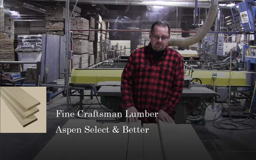What to expect? Fine Craftsman Lumber's Aspen