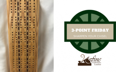 Sharpen Your Chisel: 3-Point Friday 3/20/2020
