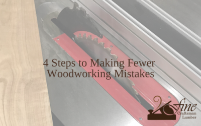 4 Steps to Making Fewer Woodworking Mistakes